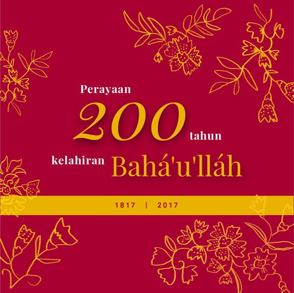 Perayaan 200 Tahun Kelahiran Bahá'u'lláh